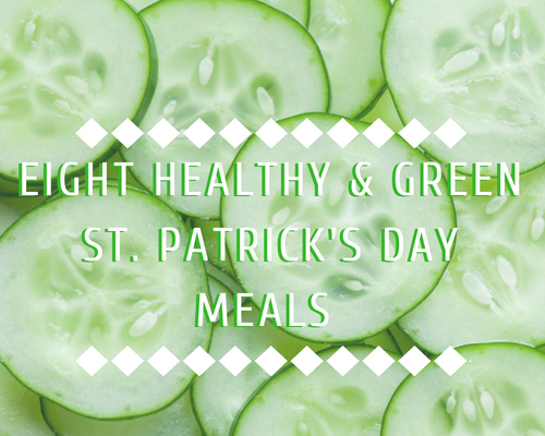 8 Healthy & Green St. Patrick's Day Meals